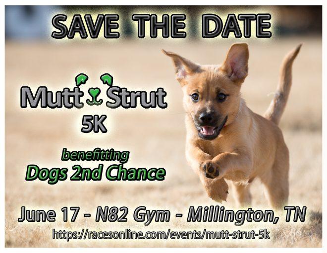 Save the Date Mutt Strutt 5K June 17 17