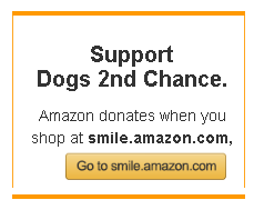 Shop Amazon Smile, Amazon will give a donation to Dogs 2nd Chance